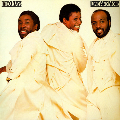 O'Jays, The - Love And More