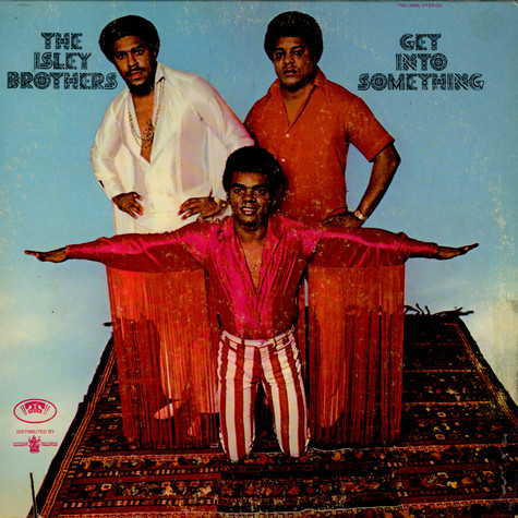 Isley Brothers, The - Get Into Something
