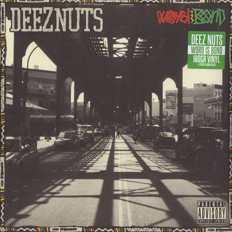Deez Nuts - Word Is Bond