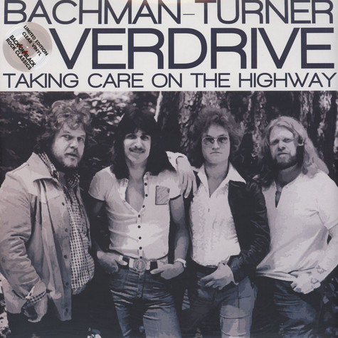 Bachman-Turner Overdrive - Taking Care On The Highway