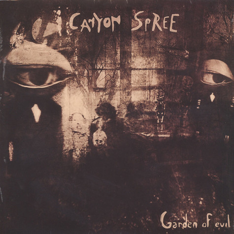 Canyon Spree - Garden Of Evil