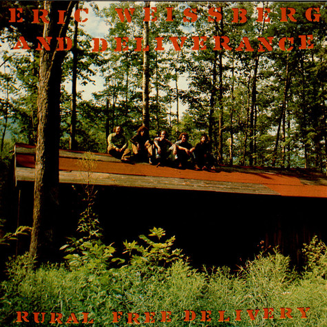 Eric Weissberg And Deliverance - Rural Free Delivery