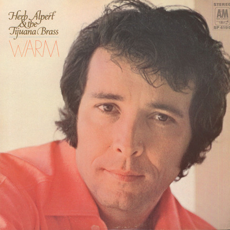 Herb Alpert & The Tijuana Brass - Warm