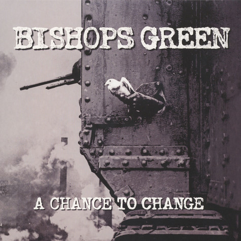 Bishops Green - A Chance To Change