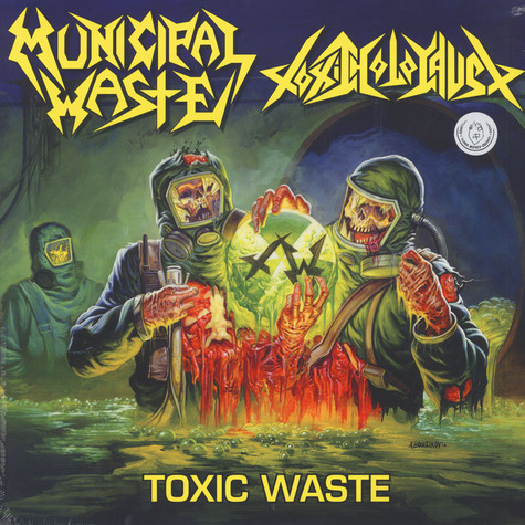 Municipal Waste / Toxic Holocaust - Toxic Waste