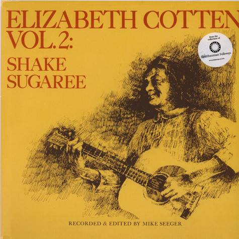 Elizabeth Cotten - Volume 2: Shake Sugaree Black Vinyl Edition