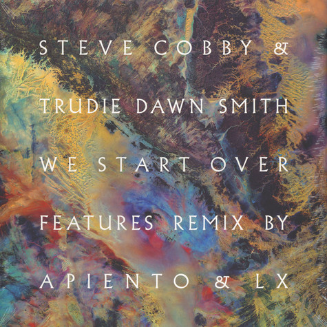 Steve Cobby & Trudie Dawn Smith - We Start Over