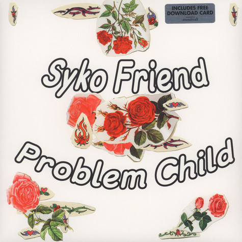 Syko Friend - Problem Child