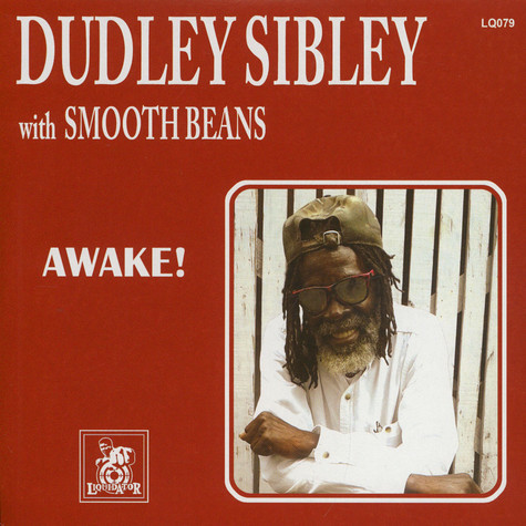 Dudley Sibley & Smooth beans - Awake!