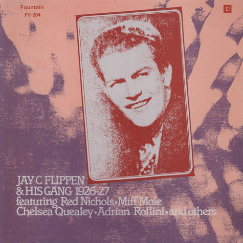 Jay C. Flippen & His Gang - The Recordings - Red Nichols / Miff Mole