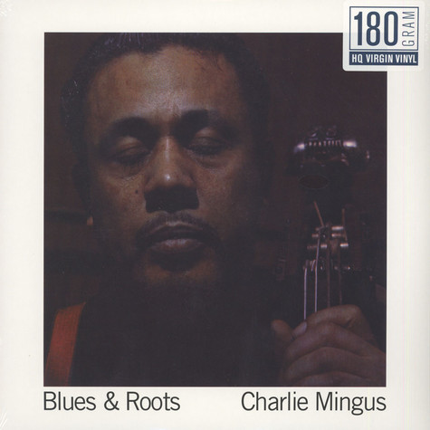 Charles Mingus - Blues & Roots 180g Vinyl Edition