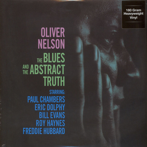 Oliver Nelson - The Blues And The Abstract Truth 180g Vinyl Edition