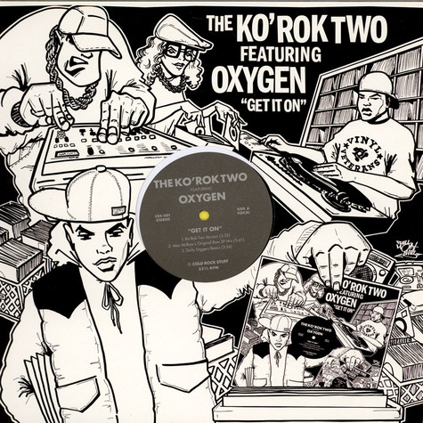 Ko' Rok Two, The Featuring Oxygen - Get It On