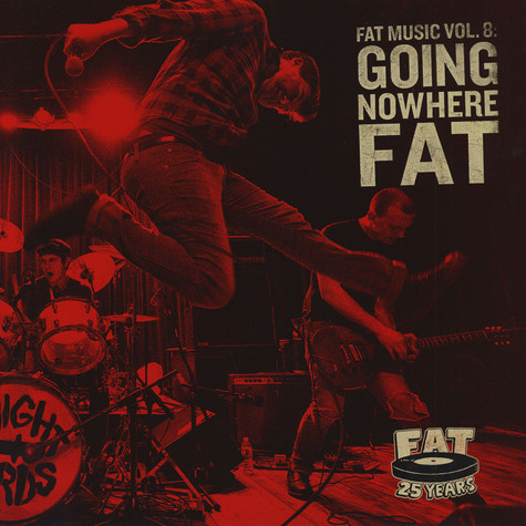 V.A. - Going Nowhere: Fat Music Volume 8 Black Vinyl Edition