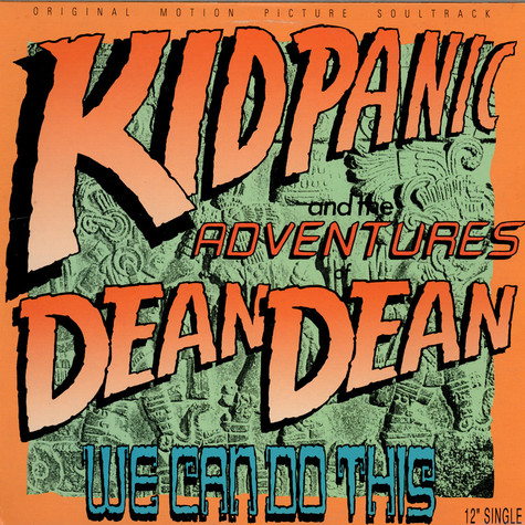 Kid Panic & Adventures Of Dean Dean, The - We Can Do This