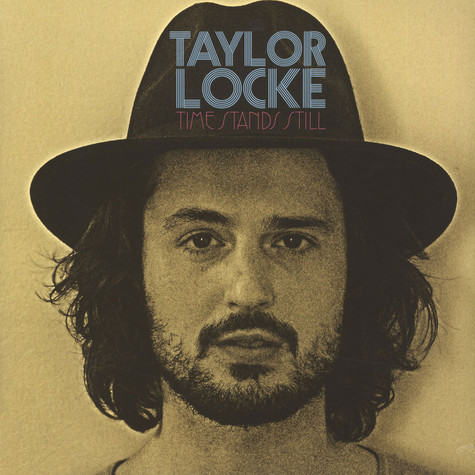 Taylor Locke - Time Stands Still