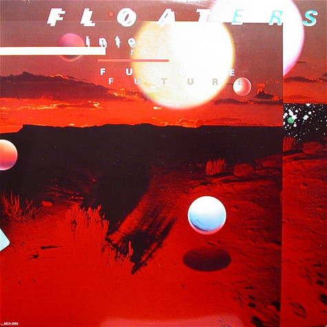 Floaters, The - Float Into The Future