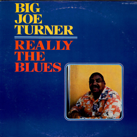 Big Joe Turner - Really The Blues