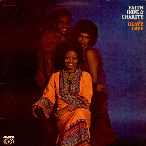 Faith, Hope & Charity - Heavy Love
