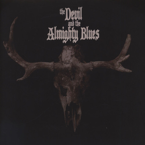 Devil And The Almighty Blues, The - The Devil And The Almighty Blues Red Vinyl Edition