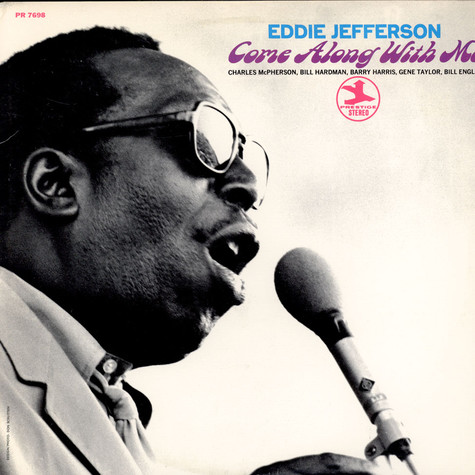 Eddie Jefferson - Come Along With Me