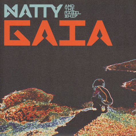Natty & The Rebelship - Gaia