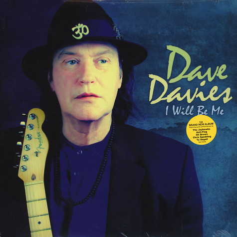 Dave Davies of The Kinks - I Will Be Me