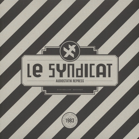 Le Syndicat - Audiostatik Repress Black Vinyl Edition