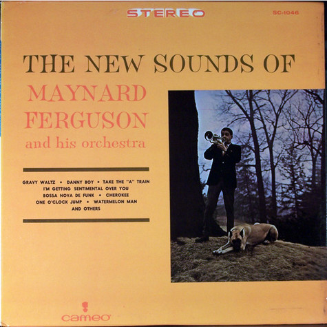 Maynard Ferguson & His Orchestra, - The New Sounds Of Maynard Ferguson And His Orchestra