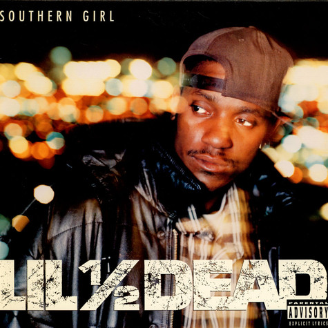 Lil' 1/2 Dead, - Southern Girl