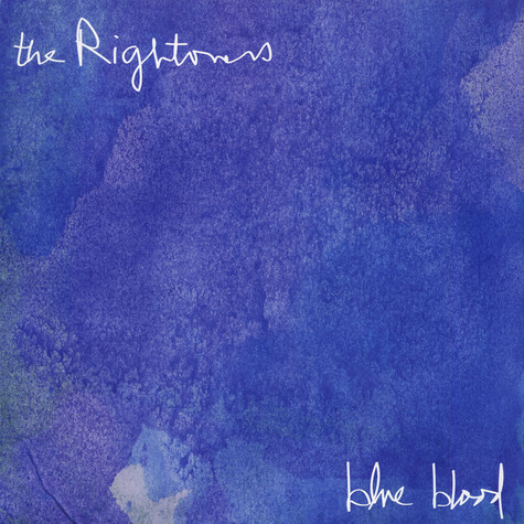 Rightovers, The - Blue Blood