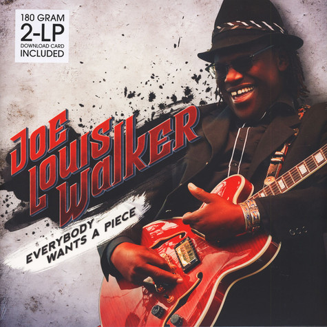 Joe Louis Walker - Every Wants A Piece