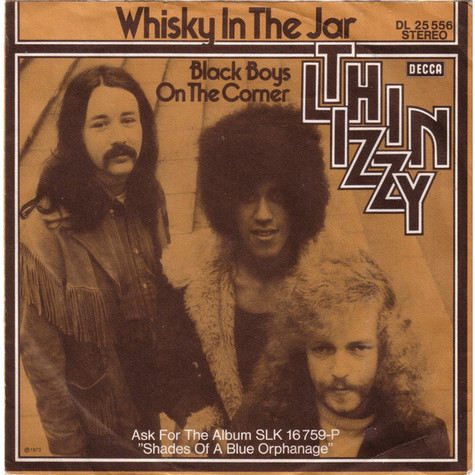 Thin Lizzy - Whisky In The Jar