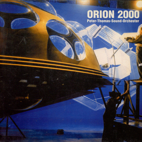 Peter Thomas Sound Orchestra - Orion 2000