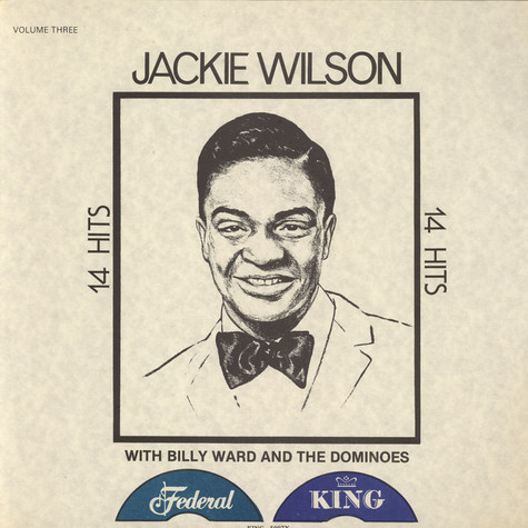 Jackie Wilson With Billy Ward And His Dominoes - 14 Hits - Volume Three