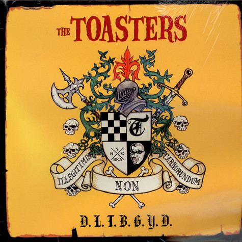 Toasters, The - Don't Let The Bastards Grind You Down