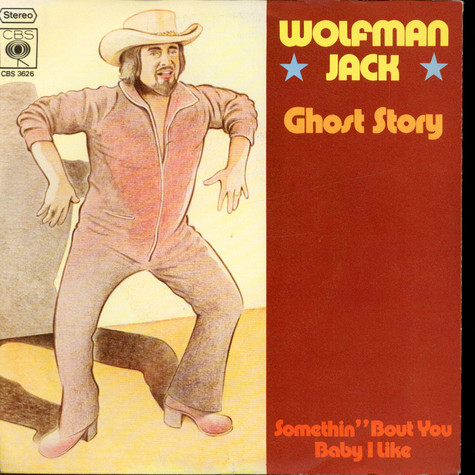 Wolfman Jack - Ghost Story