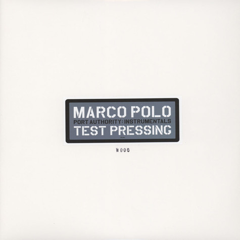 Marco Polo - Port Authority Instrumentals Test Pressing