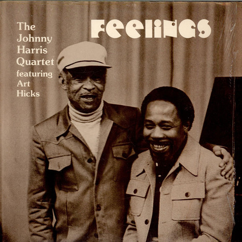 John Harris Quartet, The Featuring Art Hicks - Feelings