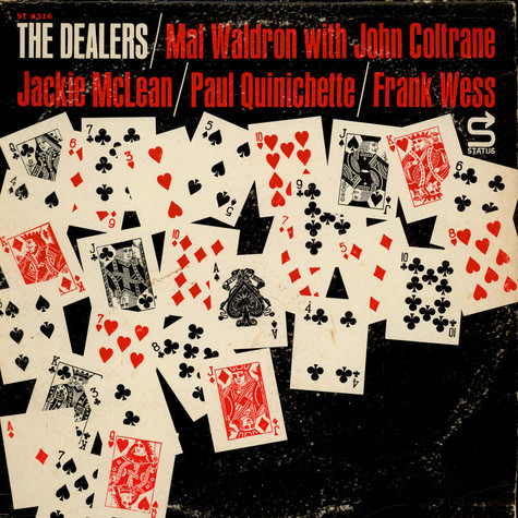 Mal Waldron With John Coltrane / Jackie McLean / Paul Quinichette / Frank Wess - The Dealers