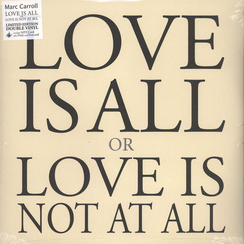 Marc Carroll - Love Is All Or Love Is Not At All