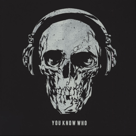 You Know Who - You Know Who