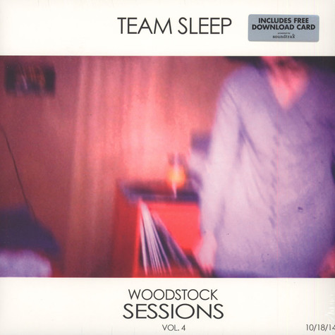 Team Sleep - Woodstock Sessions Volume 4