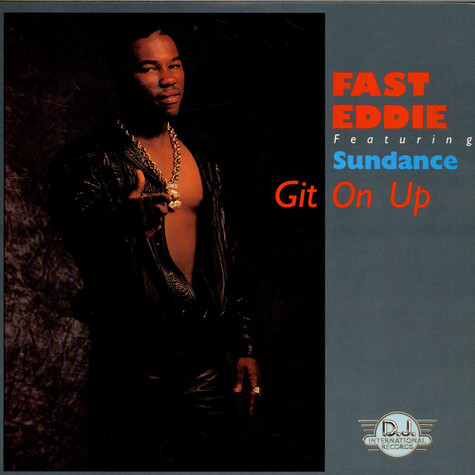"""Fast"" Eddie Smith Featuring Sundance - Git On Up"