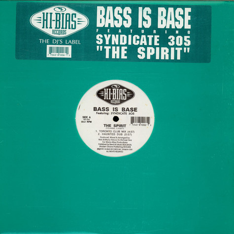 Bass Is Base Featuring: Syndicate 305 - The Spirit