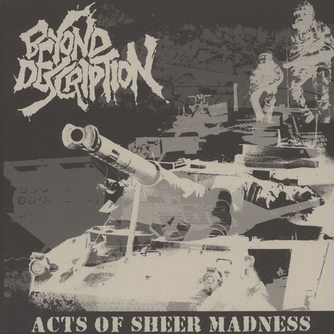 Beyond Description - Acts Of Sheer Madness