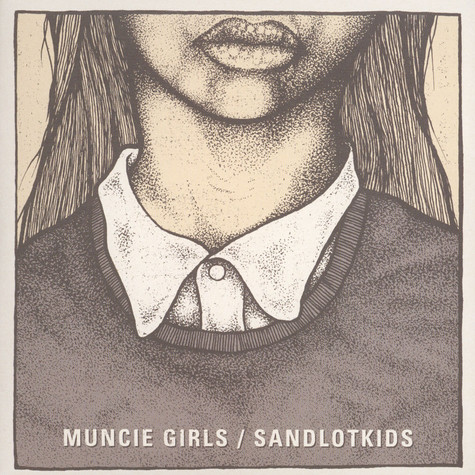 Muncie Girls / Sandlotkids - Split