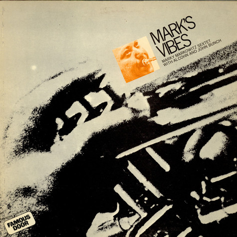 The Marky Markowitz Sextet With Al Cohn & Urbie Green - Marky's Vibes