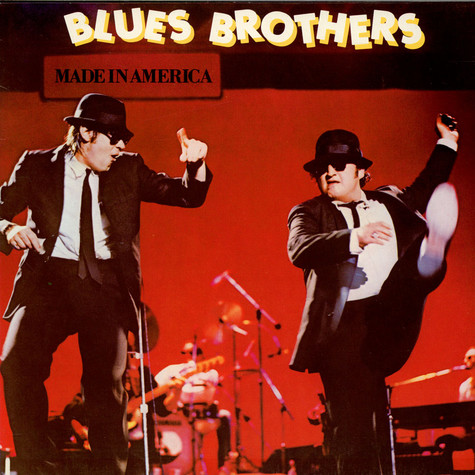 The Blues Brothers - Made In America