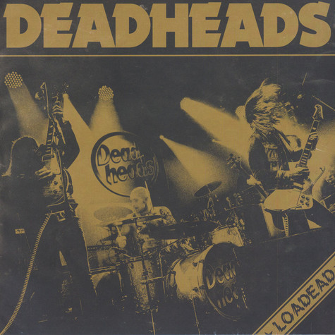 Deadheads - Loadead Black Vinyl Edition